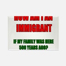 HOW AM I AN IMMIGRANT WHITE Rectangle Magnet