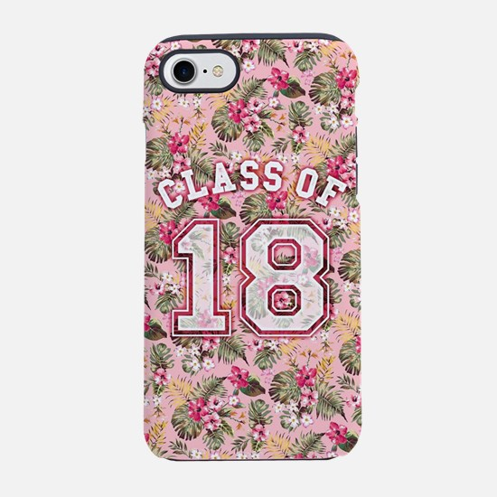 Class of 18 Floral Pink iPhone 7 Tough Case