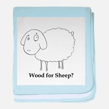 Wood for Sheep? baby blanket