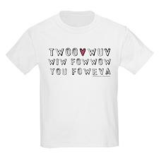 Princess Bride Twoo Wuv Foweva Kids Light T-Shirt
