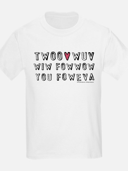 Princess Bride Twoo Wuv Foweva T-Shirt