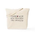 Princess Bride Twoo Wuv Foweva Tote Bag