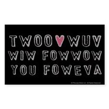 Princess Bride Twoo Wuv Foweva Decal