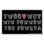 Princess Bride Twoo Wuv Foweva Sticker (Rectangle)