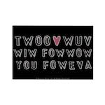 Princess Bride Twoo Wuv Foweva Rectangle Magnet