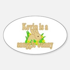 Kevin is a Snuggle Bunny Sticker (Oval)