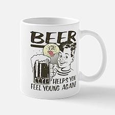 Beer Makes You Feel Young Again Mug