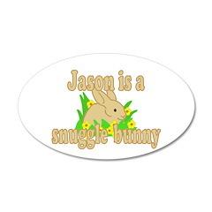 Jason is a Snuggle Bunny 38.5 x 24.5 Oval Wall Pee