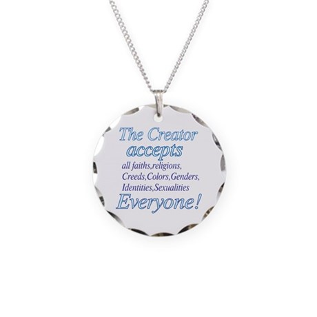 All Accepting Creator Necklace Circle Charm