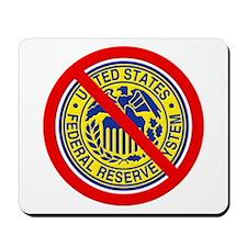 No Federal Reserve Mousepad