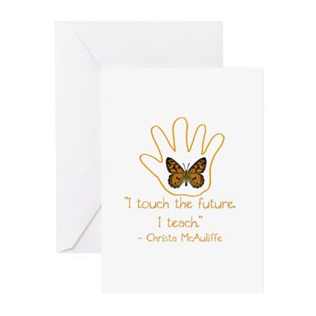 I Touch The Future. I Teach. Greeting Cards (Pk of