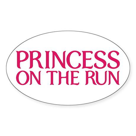 Princess on the run Sticker (Oval)