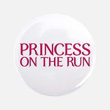 """Princess on the run 3.5"""" Button"""