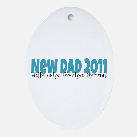 New Dad 2011 Ornament (Oval)