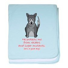 Cute Good dog baby blanket