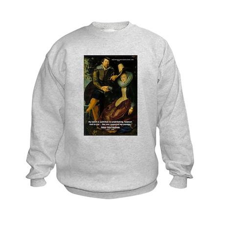 Rubens Self Portrait & Quote Kids Sweatshirt