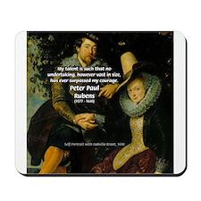 Rubens Self Portrait & Quote Mousepad