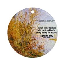 Alfred Sisley Nature Quote Ornament (Round)