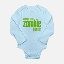 Daddy's Little Zombie Hunter Long Sleeve Infant Bo