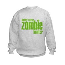 Daddy's Little Zombie Hunter Sweatshirt