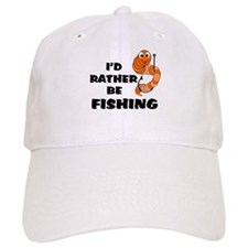 I'd Rather Be Fishing Baseball Cap