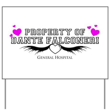 Property of DANTE Yard Sign