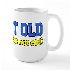 50 Isn't Old Mug