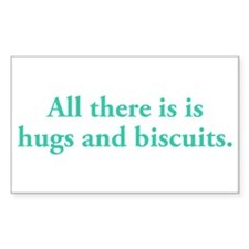 Hugs and Biscuits Decal
