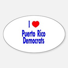 I Love Puerto Rico Democrats Oval Decal