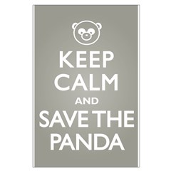 Keep Calm Save the Panda Posters