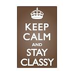 Keep Calm Stay Classy Mini Poster Print