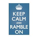 Keep Calm Ramble On Mini Poster Print