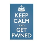 Keep Calm Get Pwned Mini Poster Print