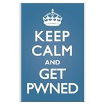 Keep Calm Get Pwned Large Poster