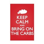 Keep Calm Bring on Carbs Mini Poster Print
