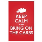 Keep Calm Bring on Carbs Large Poster