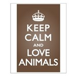 Keep Calm Love Animals Small Poster