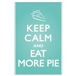 Keep Calm Eat Pie Large Poster