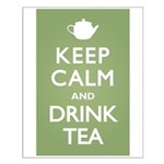 Keep Calm Drink Tea Small Poster