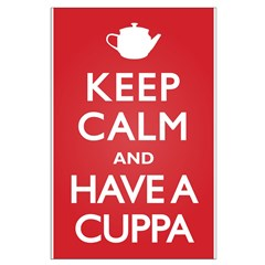 Keep Calm Have a Cuppa Posters