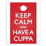 Keep Calm Have a Cuppa Small Poster