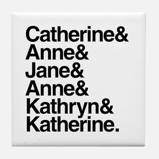Wives of Henry VIII Tile Coaster