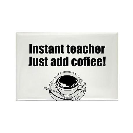 Coffee Teacher Rectangle Magnet