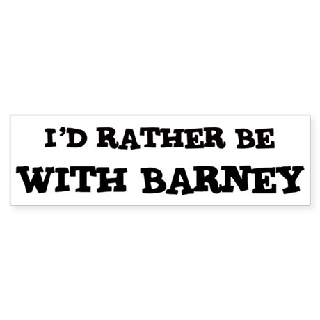 With Barney Bumper Sticker