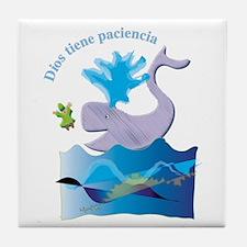 Dios tiene paciencia Tile Coaster