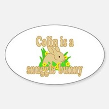 Colin is a Snuggle Bunny Sticker (Oval)