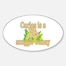 Carlos is a Snuggle Bunny Sticker (Oval)