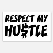 Respect my HUSTLE Decal