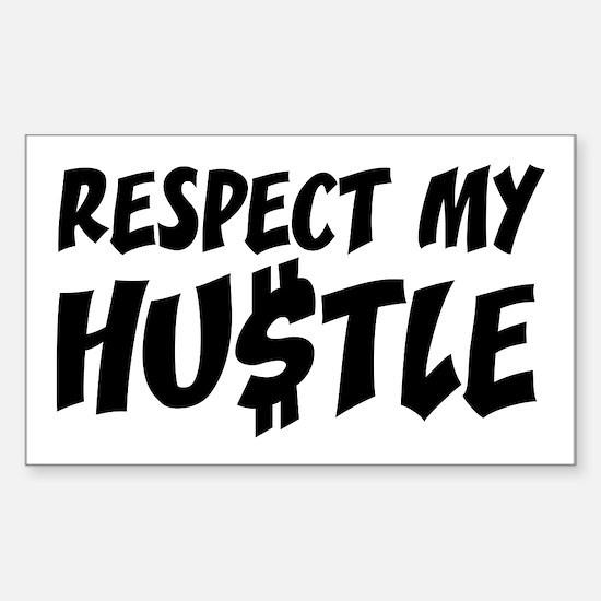 Respect my HUSTLE Sticker (Rectangle)