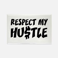 Respect my HUSTLE Rectangle Magnet